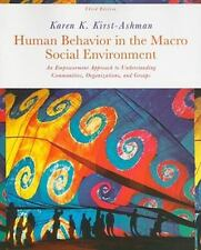 Human Behavior in the Macro Social Environment Kirst-Ashman 3rd Edition