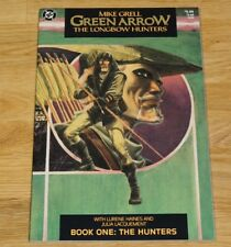 GREEN ARROW The Longbow Hunters Book 1 (DC 1987) NM-   Mike Grell Story/Art
