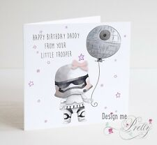 STAR WARS Birthday Card For DAD - FROM YOUR LITTLE TROOPER - Daddy Daughter