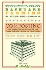 Backyard Farming: Composting: How to Plan, Build, and Maintain Your Own Compost