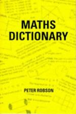 Maths Dictionary by Peter Robson | Paperback Book | 9781872686189 | NEW