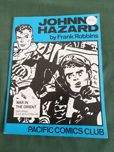 JOHNNY HAZARD - BY FRANK ROBBINS - PACIFIC COMICS CLUB  - WAR IN THE ORIENT