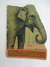ANIMAL BOOK Cur Out Series Shape Book circa 1920, Illustrated