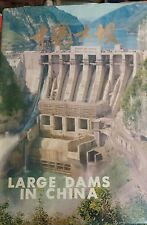 Large Dams in China, Ministry of Water Resources and Electric Power