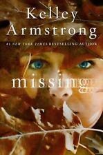 Missing by Kelley Armstrong (2017, Hardcover)