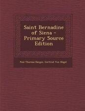 NEW Saint Bernadine of Siena by Paul Thureau-Dangin