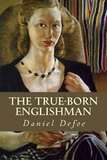 The True-Born Englishman by Daniel Defoe (2016, Paperback)