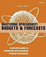Mastering Spreadsheet Budgets and Forecasts: How to Save Time and Gain Control