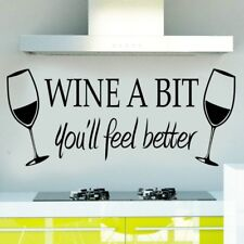 Vinyl Decal Kitchen Lounge Bar Wall Sticker Wine A Bit You'll Feel Better IC1C