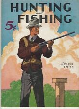 Vintage August 1936 Hunting and Fishing magazine dogs boating guns woodcraft