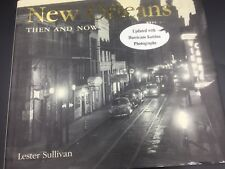 New Orleans Then and Now by Lester Sullivan Architecture Hardback French Quarter