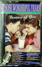 Those Wonderful Years: Because of You:  Compilation (Cassette, 1994, JCI) NEW