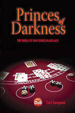 Princes of Darkness: The World of High Stakes Blackjack, Carl Sampson | Paperbac