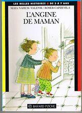 L'Angine De Maman * NAHUM VALENSI * Belles Histoires 16 * jeunes enfants book