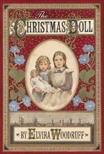The Christmas Doll by Elvira Woodruff (2000, Hardcover)