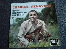 Charles Aznavour-Trop Tard 7 PS-4 Tracks-Made in France