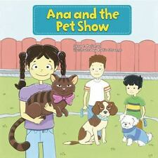 My Reading Neighborhood First-Grade Sight Word Stories: Ana and the Pet Show...