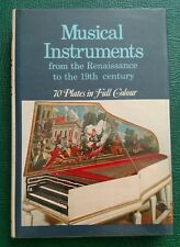 Musical Instruments from the Renaissance to the 19th century 1970 HCDC Paganelli