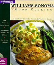 Williams-Sonoma Guide to Good Cooking: A Complete Guide to Simple & Delicious Me