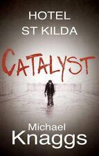Catalyst (Hotel St Kilda)-Michael Knaggs