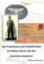 Der Postschutz und Postluftschutz nel 3. Reich den particolare Aree (Svizzero)