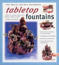Tabletop Fountains (Water Garden Handbooks) Swindells, Philip, Ferring, Rod Pap