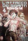 L'Attacco dei Giganti Before The Fall n. 4 di Hajime Isayama (Manga) PlanetManga