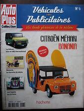 FASCICULE   6 AUTO PLUS  VEHICULES PUBLICITAIRES CITROEN MEHARI BANANIA