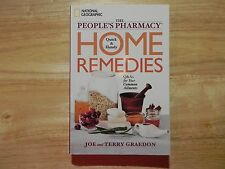 The People's Pharmacy Quick and Handy Home Remedies: Q&As for Your Common...