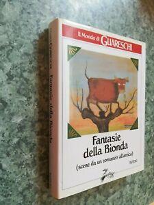 Libro il mondo di guareschi fantasie della bionda rizzoli prima edizione 1995
