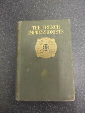 THE FRENCH IMPRESSIONISTS (1860-1900) by CAMILLE MAUCLAIR ** DUCKWORTH & CO **