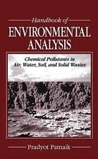 Handbook of Environmental Analysis: Chemical Pollutants in Air, Water,-ExLibrary