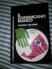 "GUSTAV MEYRINK ""IL DOMENICANO BIANCO"" -IL GATTOPARDO INTRODUZ. JULIUS EVOLA 1972"