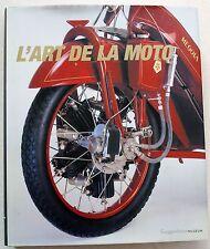 L'art de la moto Guggenheim Museum éd Evergreen 2001