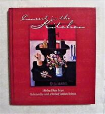 Concert in the Kitchen Cookbook Medley of Maine Recipes 2000 VGUC