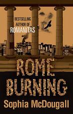 Rome Burning (Romanitas Trilogy 2), McDougall, Sophia, Excellent Book