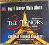 THE 3 TENORS   YOU'LL NEVER WALK ALONE   PARIS 1998 MAXI-CD