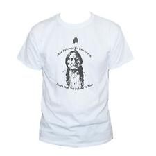 SITTING BULL T SHIRT-Native American Chief Hero Eco Earth Quote Men's Women's