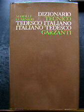 DIZIONARIO TECNICO ITALIANO TEDESCO -MAROLLI GUARNIERI- GARZANTI 1976 1°ED.- A7