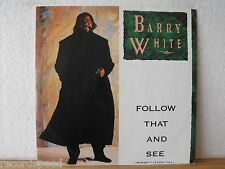 "★★ 12"" Maxi - BARRY WHITE - Follow That And See - 6:50 min - A&M Records 1989"