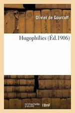 Hugophilies.by GOURCUFF-O  New 9782019601140 Fast Free Shipping.#