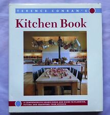 Terence Conran's Kitchen Book: A Comprehensive Source Book and Guide to Planning