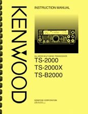 Kenwood TS-2000 Radio Transceiver OWNER'S MANUAL and SERVICE MANUAL