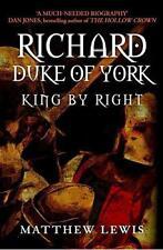 Richard, Duke Of York : King par Right par Lewis, Matthew Livre Relié 978144