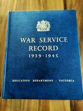 WAR SERVICE RECORD 1939-1945 BOOK HB WW1 AUSTRALIA  ANZAC MILITARY EDUCATION
