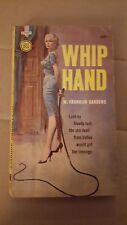 "W. Franklin Sanders (Charles Willeford), ""Whip Hand,"" 1961, GM s1087, VG, 1st"