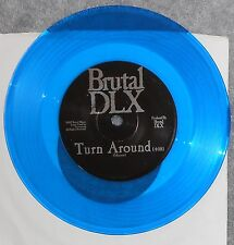 BRUTAL DLX - Turn Around & For Lies I Told, 1992 Alt Rock 45, Blue Vinyl, NM