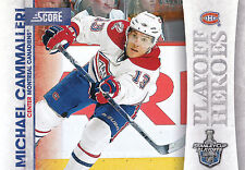 10/11 SCORE PLAYOFF HEROES STANLEY CUP #3 MICHAEL CAMMALLERI CANADIENS *9009