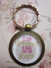 Keyring round glass cabochon bronze quote inspiration friendship dreams fears