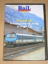 RARE DVD DOC / EN MAURIENNE A BORD D'UNE BB 25150 ET D'UNE Z2 / TRES BON ETAT